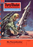 Perry Rhodan 174: Die Panzerbrecher (Heftroman)