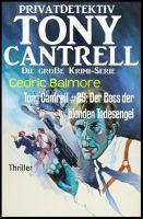 Tony Cantrell #25: Der Boss der blonden Todesengel