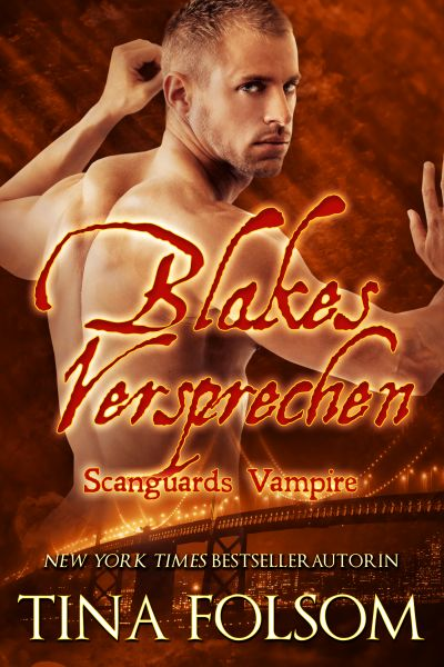 Blakes Versprechen (Scanguards Vampire - Buch 11)