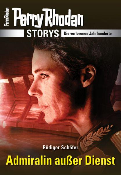PERRY RHODAN-Storys: Admiralin außer Dienst