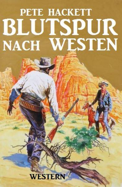 Blutspur nach Westen