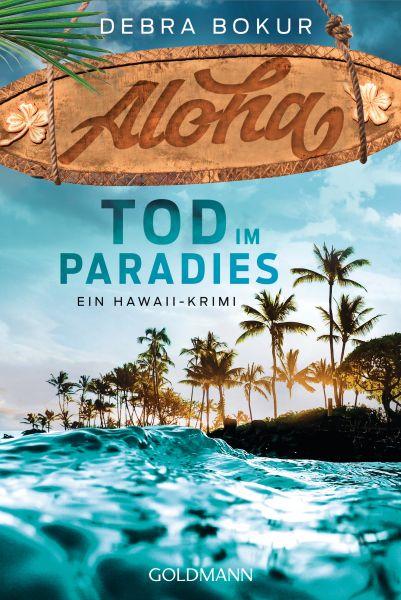 Aloha. Tod im Paradies