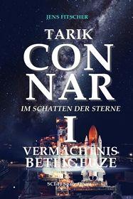 TARIK CONNAR I: VERMÄCHTNIS BETEIGEUZE