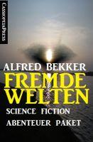Fremde Welten: Science Fiction Abenteuer Paket