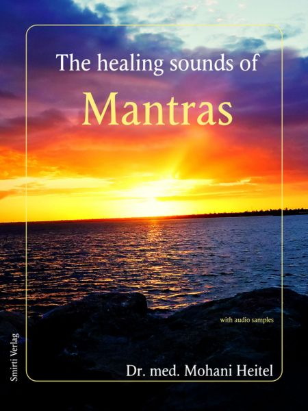 The Healing Sounds of Mantras