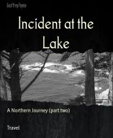 Incident at the Lake