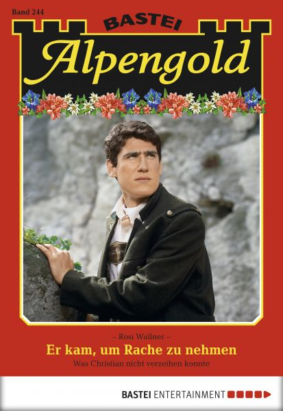 Alpengold - Folge 244