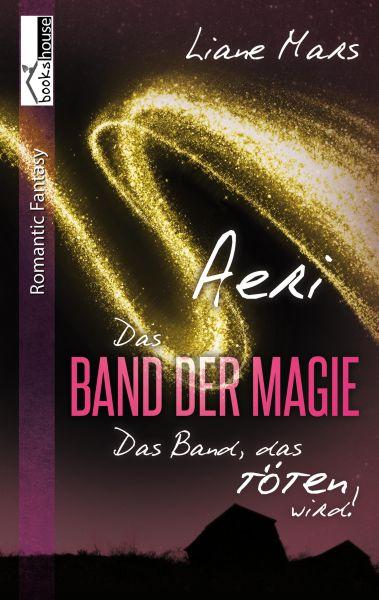 Aeri - Das Band der Magie 1