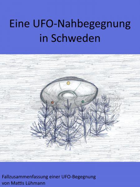 Eine UFO-Nahbegegnung in Schweden