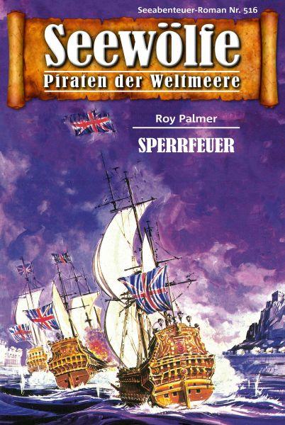 Seewölfe - Piraten der Weltmeere 516