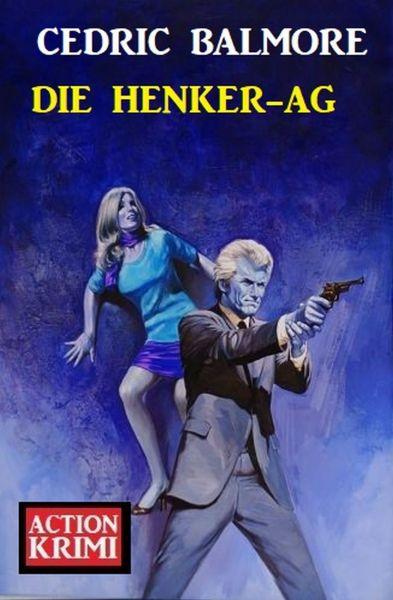 Die Henker-AG: Action Krimi