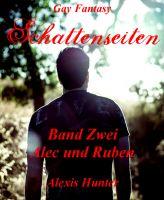 Schattenseiten Band Zwei Alec & Ruben
