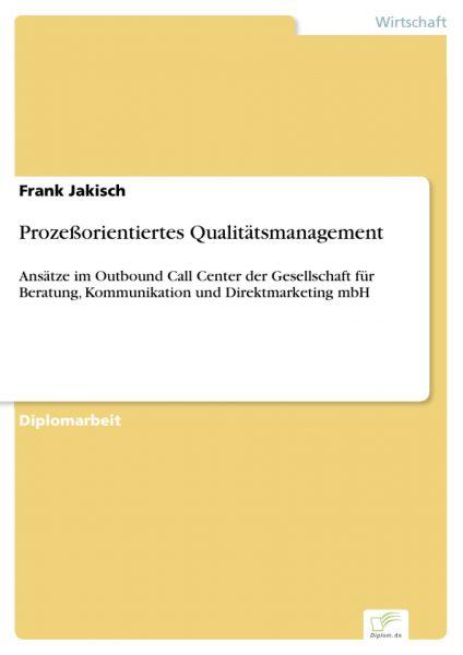 Prozeßorientiertes Qualitätsmanagement