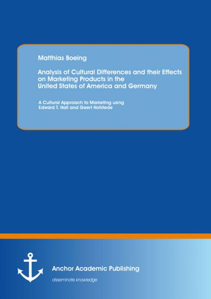 Analysis of Cultural Differences and their Effects on Marketing Products in the United States of Ame