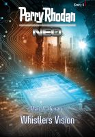 Perry Rhodan Neo Story 5: Whistlers Vision