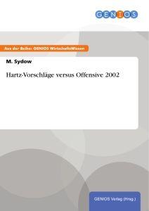 Hartz-Vorschläge versus Offensive 2002