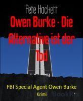 Owen Burke - Die Alternative ist der Tod