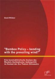 Bamboo Policy - bending with the prevailing wind? Eine konstruktivistische Analyse des Wandels thail
