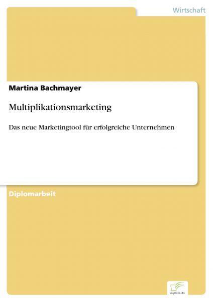 Multiplikationsmarketing