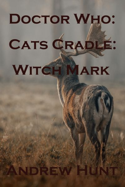 Doctor Who: Cats Cradle: Witch Mark