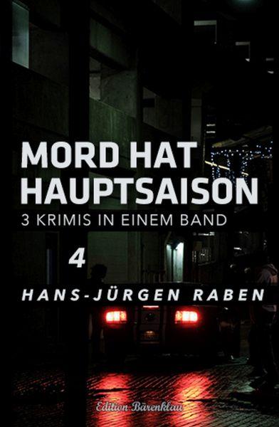 Mord hat Hauptsaison - Krimi-Sonderedition Band 4