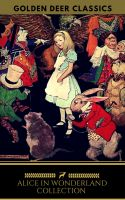 Alice in Wonderland Collection - All Four Books [Free Audiobooks Includes 'Alice's Adventures in Won