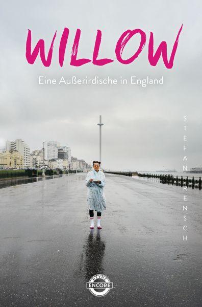 Willow – Eine Außerirdische in England