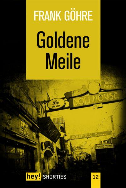 Goldene Meile