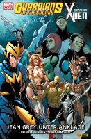 Marvel Now! Guardians of the Galaxy & Die neuen X-Men