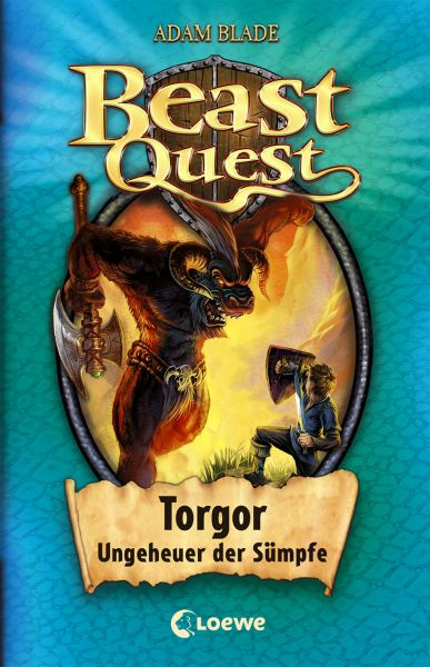Beast Quest 13 – Torgor, Ungeheuer der Sümpfe