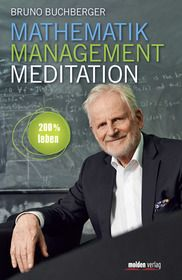 Mathematik – Management – Meditation
