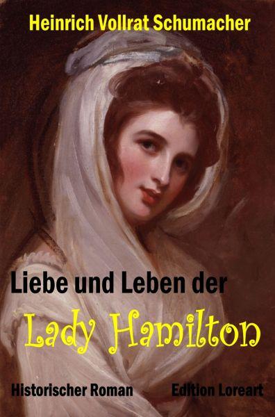 Liebe und Leben der Lady Hamilton