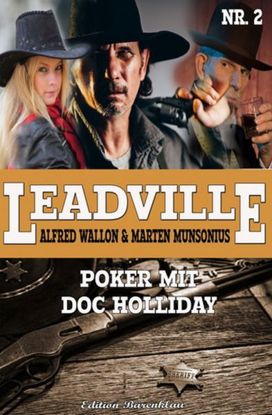 Leadville #2: Poker mit Doc Holliday