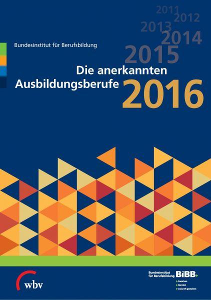 Die anerkannten Ausbildungsberufe 2016
