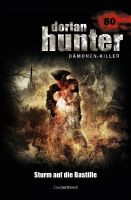 Dorian Hunter 80 – Sturm auf die Bastille