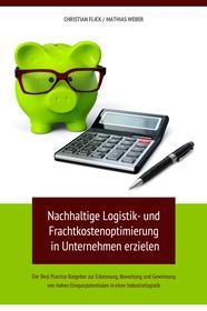 Nachhaltige Logistik- und Frachtkostenoptimierung in Unternehmen erzielen