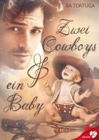 Zwei Cowboys und ein Baby