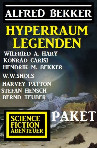 Hyperraum-Legenden: Science Fiction Abenteuer-Paket