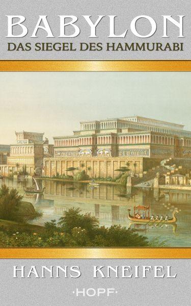 Babylon – Das Siegel des Hammurabi