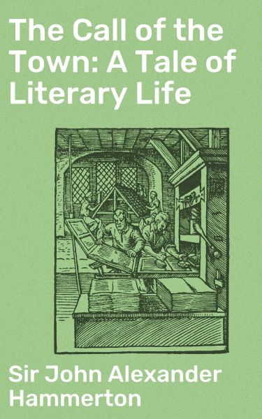The Call of the Town: A Tale of Literary Life