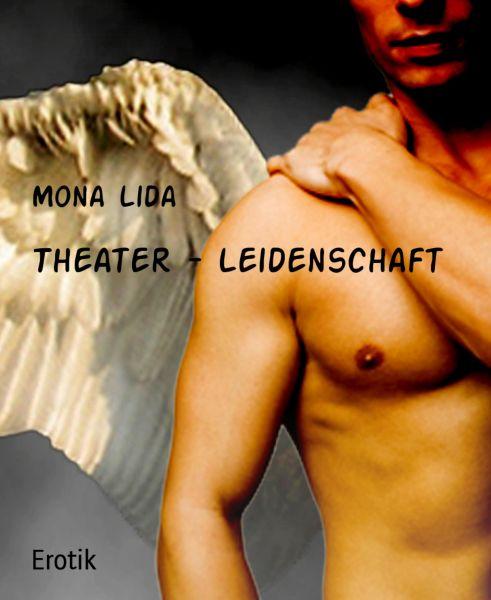 Theater - Leidenschaft