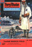 Perry Rhodan 470: Testfall MARCO POLO (Heftroman)