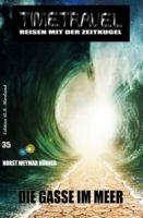 Timetravel Band #35: Die Gasse im Meer
