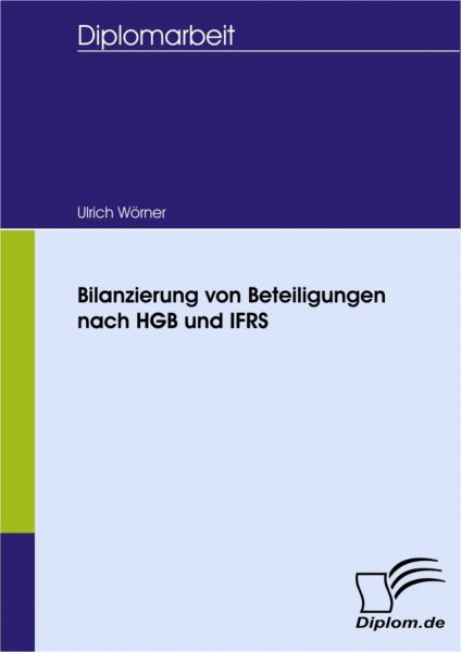 Bilanzierung von Beteiligungen nach HGB und IFRS