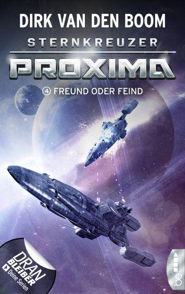 Sternkreuzer Proxima - Freund oder Feind?