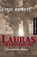 Lauras Heimsuchung (Unheimlicher Roman)
