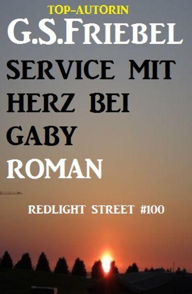 Service mit Herz bei Gaby: Redlight Street #100