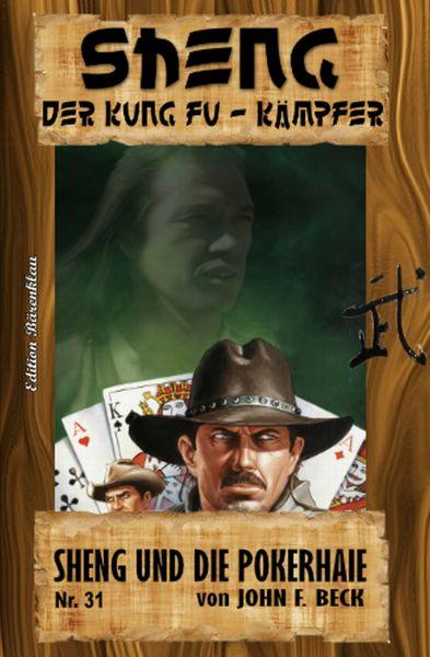 Sheng #31: Sheng und die Pokerhaie