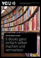 E-Books ganz einfach selber machen und vermarkten