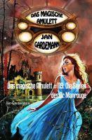 Das magische Amulett #119: Die Seelen des Dr. Manrouge